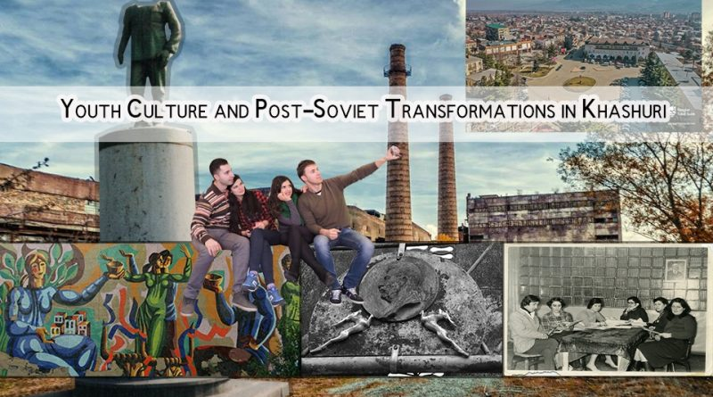 Youth Culture and Post-Soviet Transformations in Khashuri